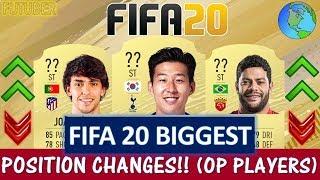 FIFA 20   BIGGEST POSITION CHANGES!! FT. SON, HULK, JOAO FELIX ETC... (FIFA 20 OP PLAYERS)