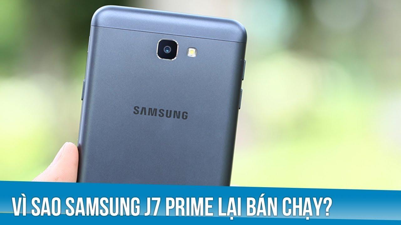 Vì sao Samsung Galaxy J7 Prime lại bán chạy đến vậy?