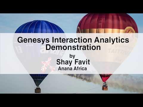 Genesys Interaction Analytics Demonstration