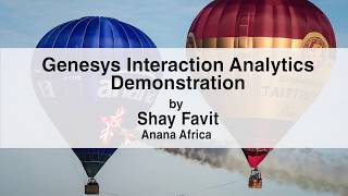 Genesys Interaction Analytics Demonstration