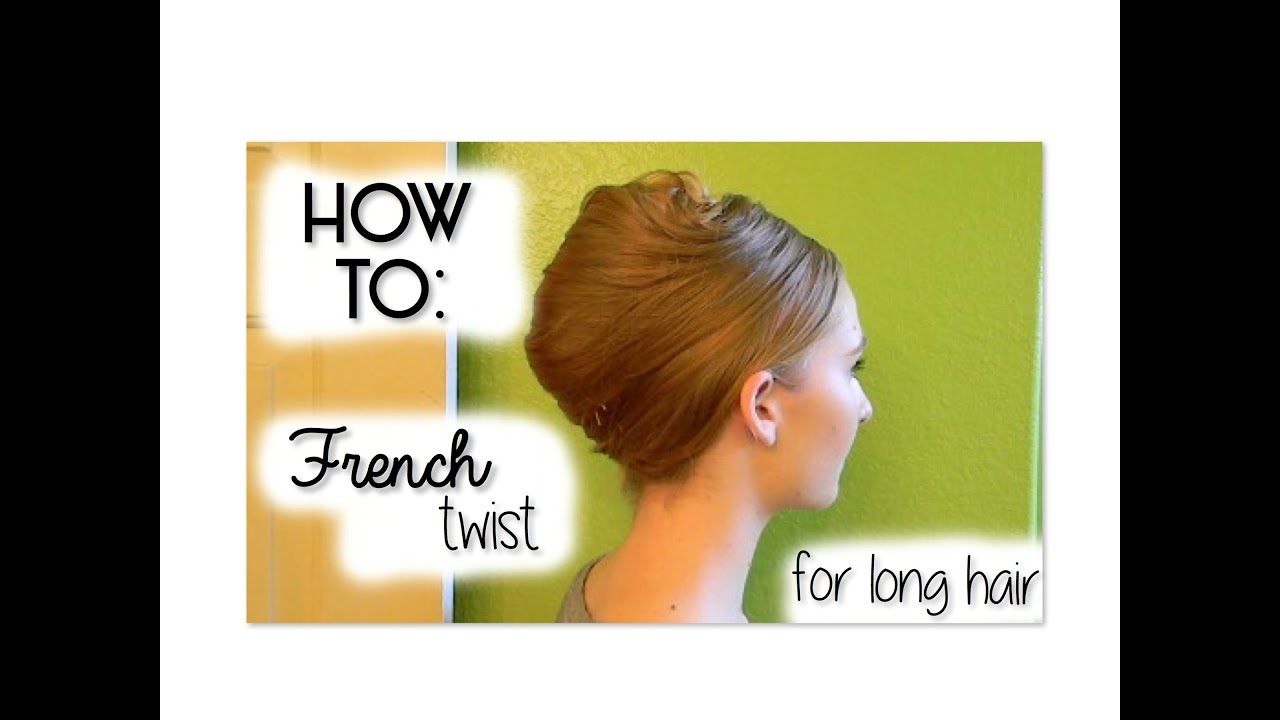 How to French Twist Hair How to do a French Twist