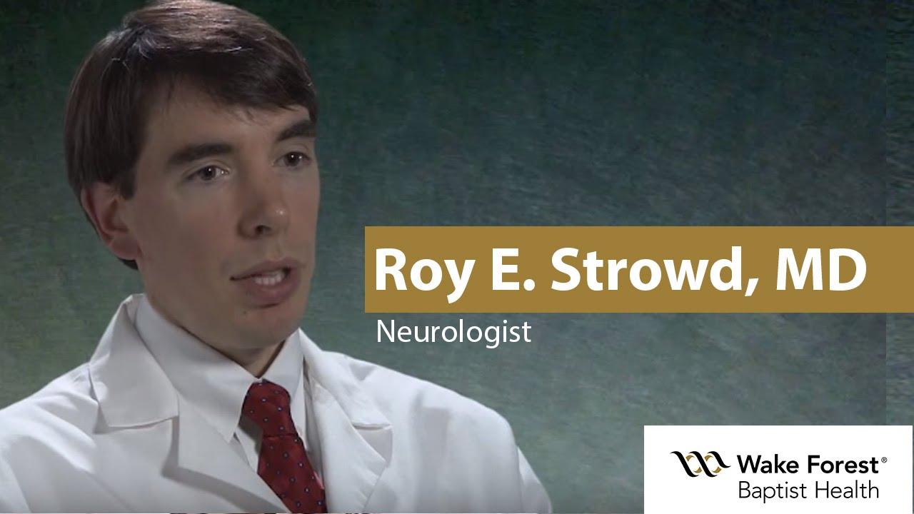 Roy E  Strowd, MD - Neurology - Wake Forest Baptist, North Carolina