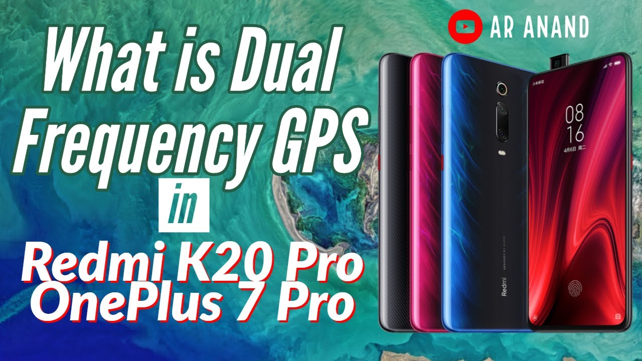 What is Dual Frequency GPS in Redmi K20 Pro [Hindi]