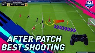 FIFA 19 AFTER PATCH THE NEW BEST SHOOTING TECHNIQUE TUTORIAL! SCORE EASY GOALS in ULTIMATE TEAM
