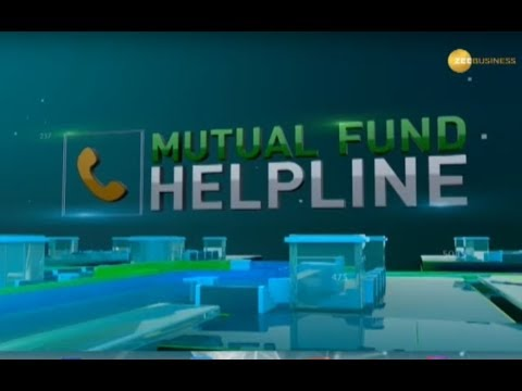 Mutual Fund Helpline: Solve all your mutual fund related queries, 17th September, 2019