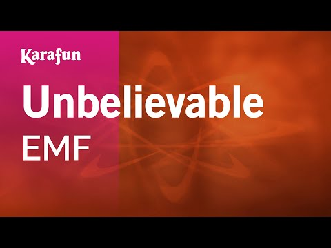 Karaoke Unbelievable - EMF *
