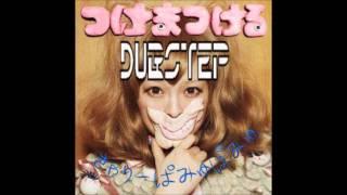 Kyary Pamyu Pamyu きゃりーぱみゅぱみゅ-Tsukema Tsukeru つけまつける(Dubstep Remix)