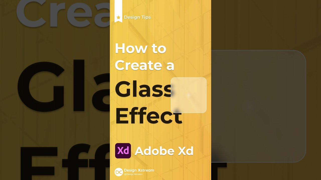 How to Create the Glass Effect in Adobe Xd | Glassmorphism
