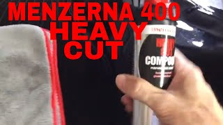 Menzerna 400 Heavy Cut Compound! New Version of Fast Gloss (FG 400)!!