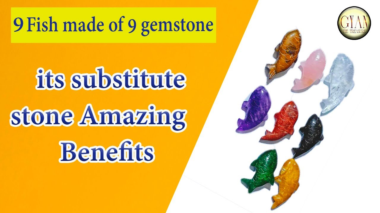 9 Fish made of 9 gemstone or its substitute stone - Amazing Benefits// 9 मछलीयाँ 9 उपरत्न-फायदे जाने