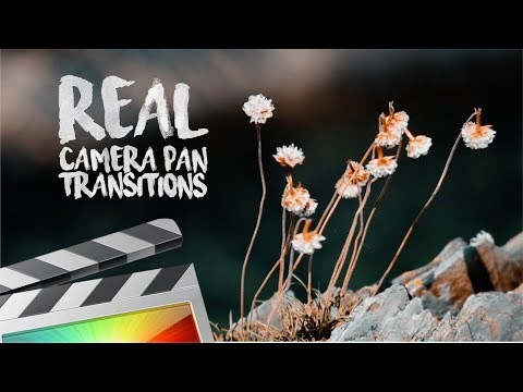 How To Edit REAL Camera Pan Transitions - Final Cut Pro X