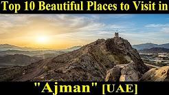 Ajman [UAE] - Top Beautiful Places to visit in Ajman - Ajman [UAE]