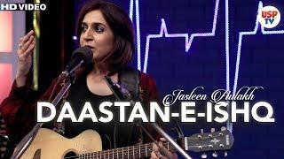 Daastan-E-Ishq | Punjabi Sufi Songs | Live Performance | Jasleen Aulakh | USP TV