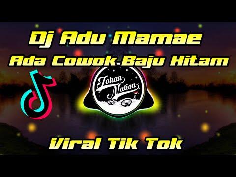 dj-aduh-mamae-ada-cowok-baju-hitam-🎶-||-dj-remix-full-bass-||-link-di-deskripsi-💨