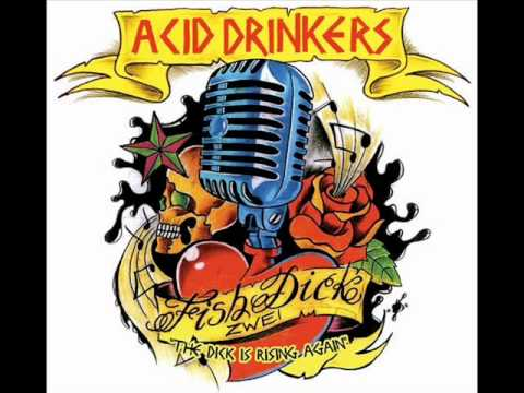 Acid Drinkers  Hit the road Jack