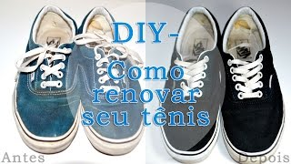 DIY - faça você mesmo: Como renovar seu tênis