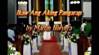 Martin Nievera - Ikaw Ang Aking Pangarap [with LYRICS] Wedding Song