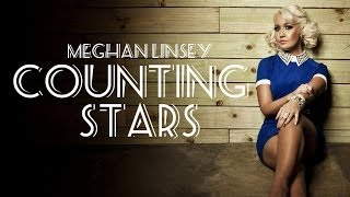 Watch Meghan Linsey Counting Stars video