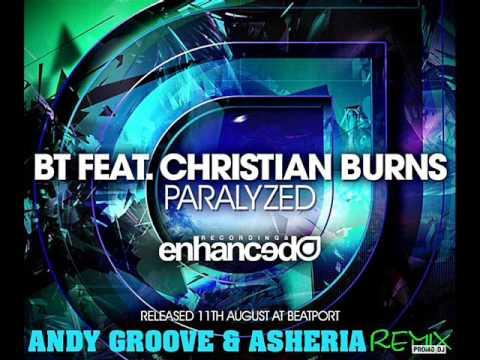 BT ft  Christian  Burns - Paralyzed (Andy Groove & Asheria Remix) (promodj. com) Trance-Epocha