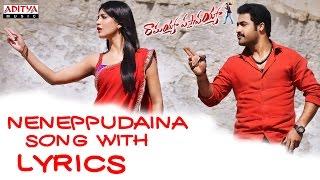 Ramayya Vasthavayya Full Songs With Lyrics - Nenuppudaina Song - Jr. NTR, Samantha, Sruthi Haasan