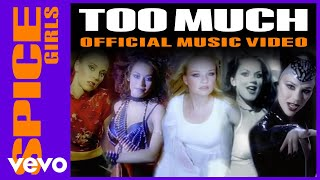 Spice Girls - Too Much thumbnail