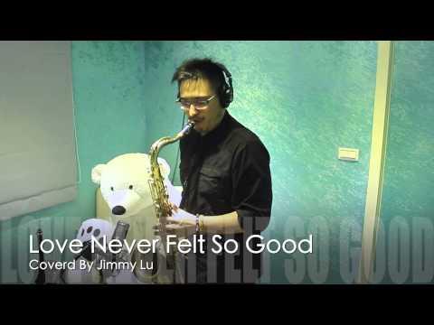 Michael Jackson - Love never felt so good (Sax Cover)