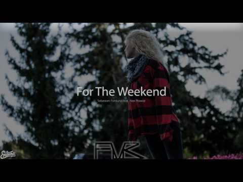 For The Weekend - Sebastian Forslund feat. Alex Prowse [F M R]