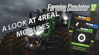 Farming Simulator 17 - 4Real Modules in Depth-