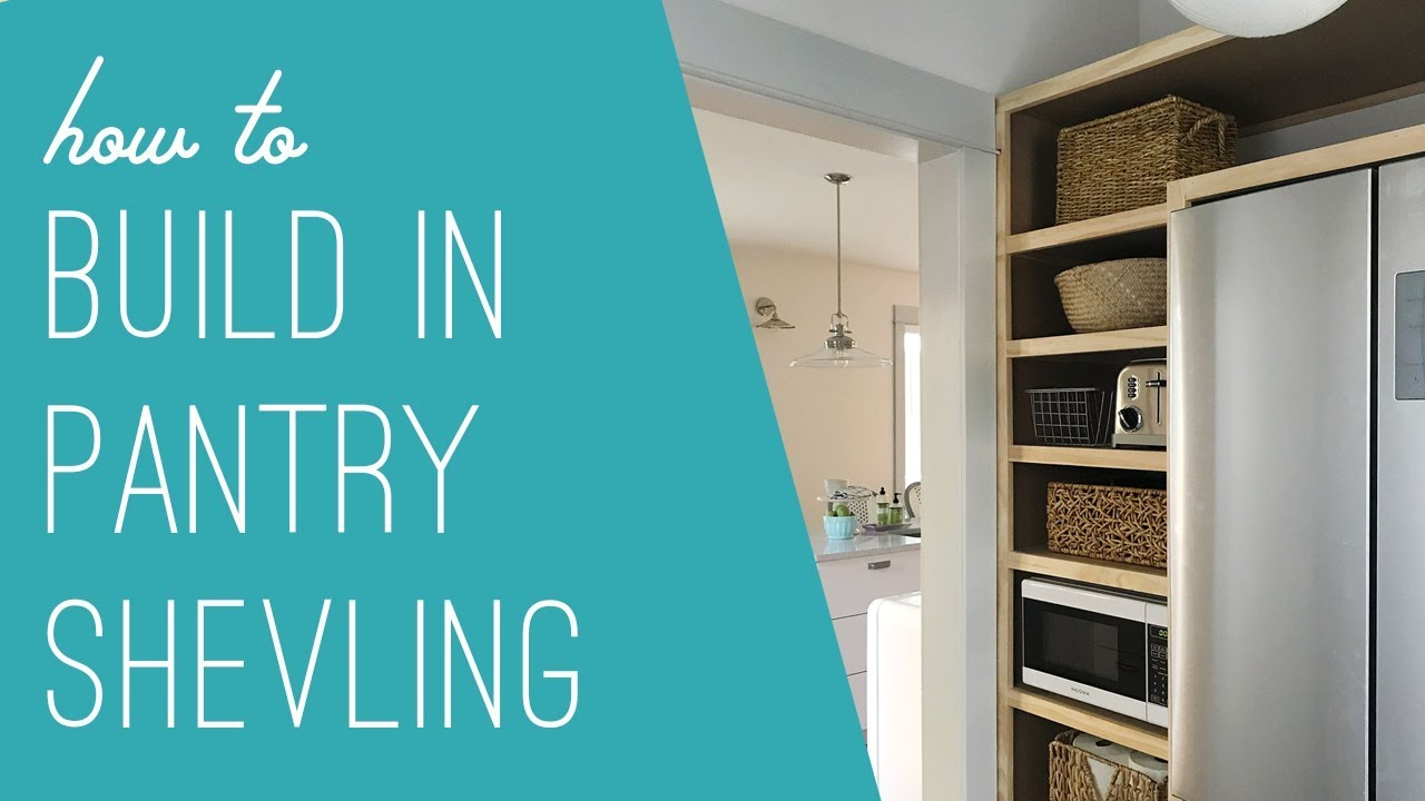 How To Build DIY, Built-In Pantry Shelves - YouTube