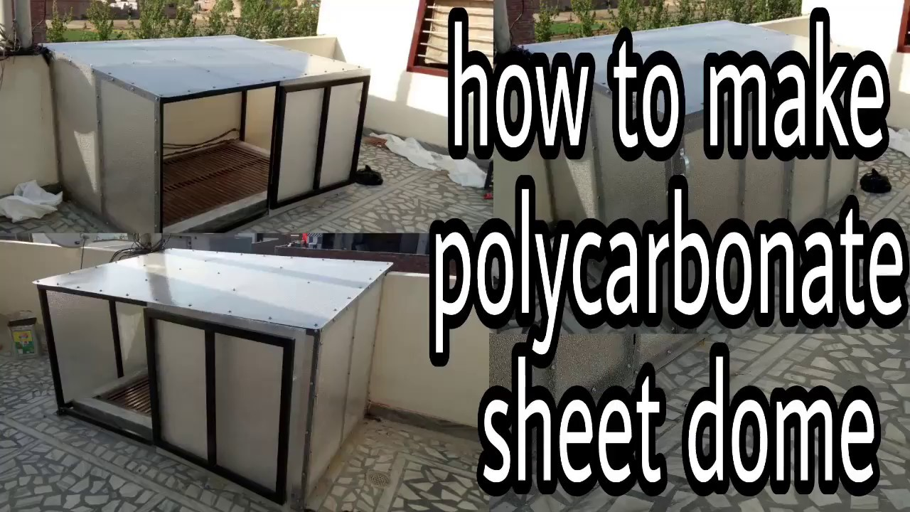 Diy How To Make Polycarbonate Sheet Dom Shed Shade