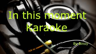In this moment a tribute to teacher Karaoke only music