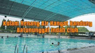 Kolam Renang Air Hangat Bandung - Batununggal Indah Club
