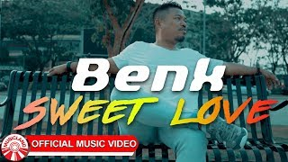 Benk - Sweet Love [Official Music Video HD]