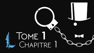 Legenda - Arsène Lupin, Gentleman-Cambrioleur - Chapitre 1