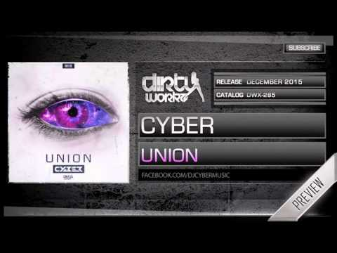 Cyber - Union (Official HQ Preview)