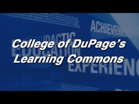 Learning Commons - College of DuPage - (Full Program)