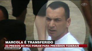 Marcola é transferido para presídio federal
