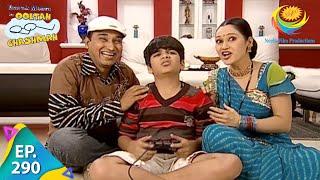 Taarak Mehta Ka Ooltah Chashmah - Episode 290 - Full Episode