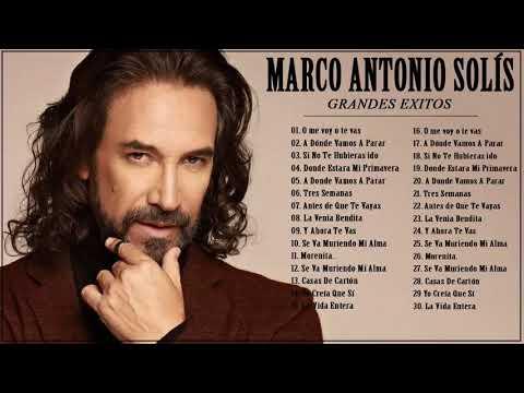 MARCO ANTONIO SOLÍS SUS MEJORES ÉXITOS - MARCO ANTONIO SOLÍS 30 GRANDES ÉXITOS