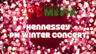 Hennessey School Concert - PM Session