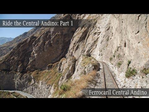 Ride the Ferrocarril Central Andino! Part 1 Chosica-Matucana