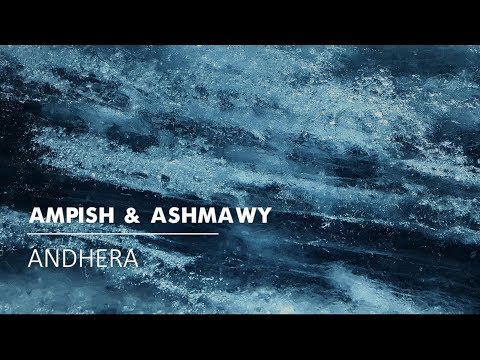 Ampish & Ashmawy: Andhera