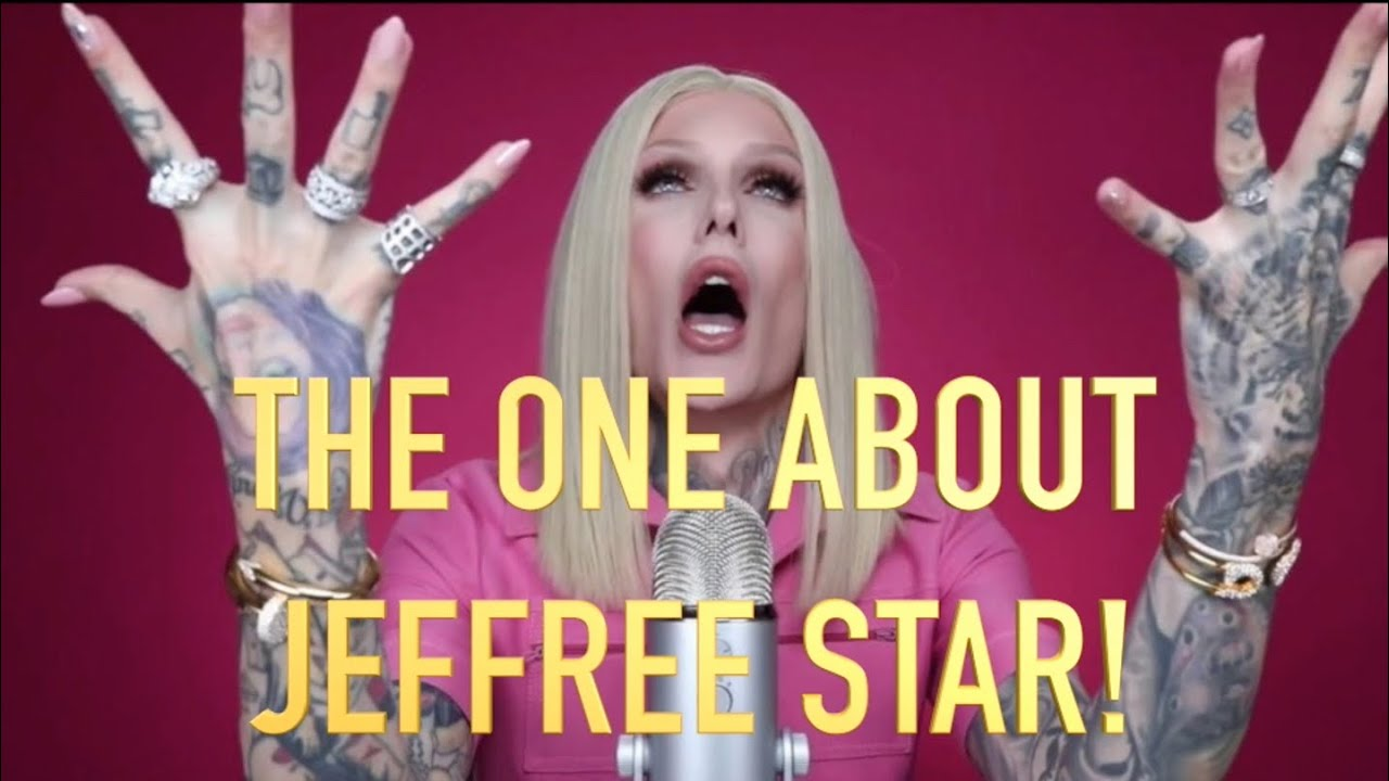 She Ain't: The One About Jeffree Star