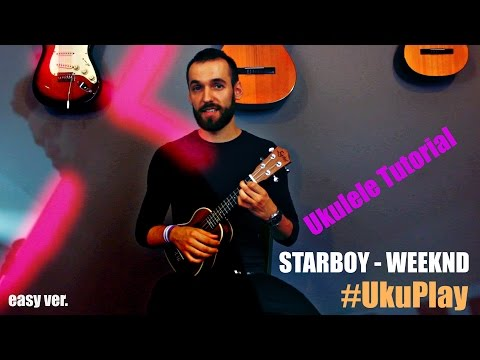 Starboy - The Weeknd ft. Daft Punk Ukulele Tutorial (MusicSheet Link)