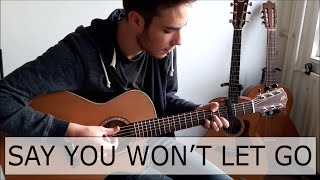 Say You Won't Let Go - James Arthur (Fingerstyle Guitar Cover) by Guus Music
