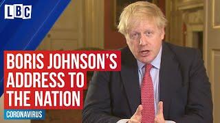 Breaking: Boris Johnson announces total UK lockdown to tackle coronavirus | LBC