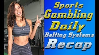 Sports Gambling Daily Sports Recap Sports Betting Strategy (11/13/18)