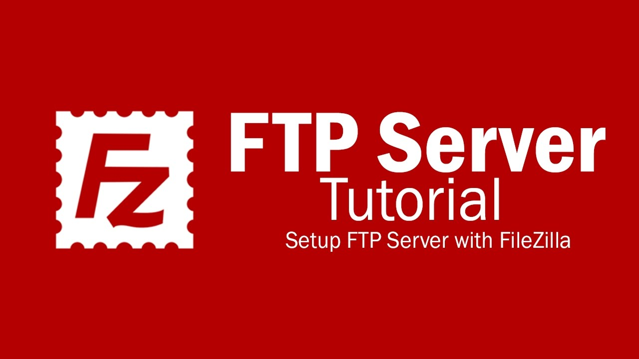 FileZilla Server Tutorial - Setup FTP Server