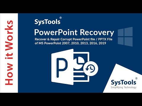 SysTools Powerpoint Recovery -  Repair Corrupt PPTX  Powerpoint Files