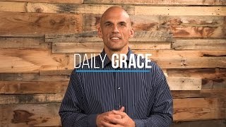 Do Not Put God to the Test - Daily Grace 278